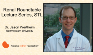 NKF Renal Roundtable Dinner and Lecture, Thursday, June 27
