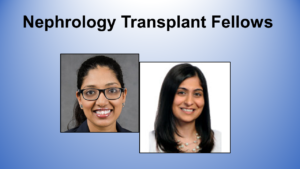 Former WU Renal Fellows Join Transplant Training Program